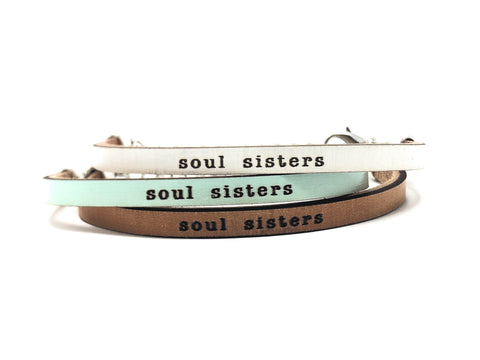 Soul Sisters... engraved leather bracelet