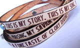 This is My Story, This is My Song.... Leather wrap bracelet