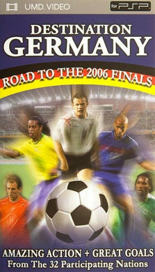 DESTINATION GERMANY ROAD TO THE 2006 FINALS FOOTBALL