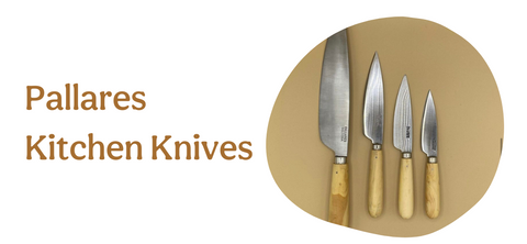 Pallares kitchen knives FATHERS DAY DAD GIFTS