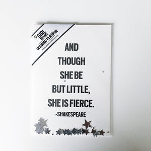 "Greeting card, message ""And though she be but little"""