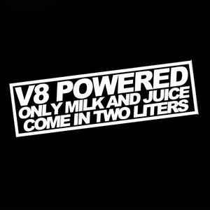 V8 Powered, Only Milk And Juice Come in 2 Liters Sticker