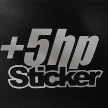Load image into Gallery viewer, This Sticker Adds 5HP