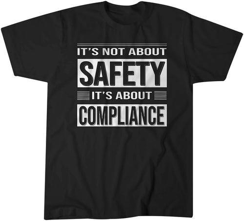 It's Not About Safety Vintage Style Graphic Statement Tshirt Shirt Mens Unisex 11741