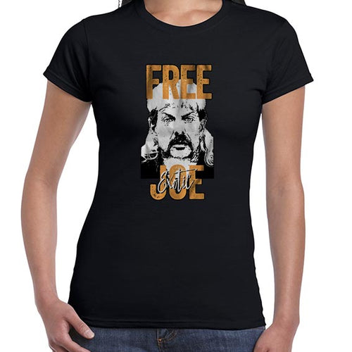 FREE Joe Exotic The Tiger King Graphic Tshirt Shirt Lady Fit Ladies 6444