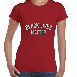 Black Lives Matter Statement Awareness Tshirt Shirt Lady Fit Ladies 6458