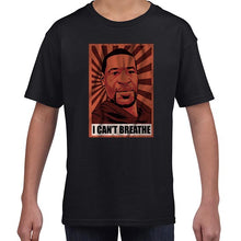 Load image into Gallery viewer, I Can't Breathe - George Floyd BLM Pop Art Tshirt Shirt Kids Youth Children 6465