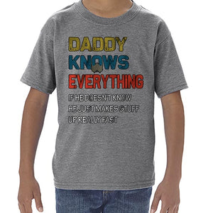 Daddy Knows Everything Funny Father's Day Statement Tshirt Shirt Kids Youth Children 6453