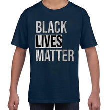 Load image into Gallery viewer, Black Lives Matter Movement Statement Tshirt Shirt Kids Youth Children 6457