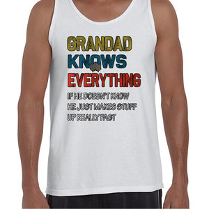 Grandad Knows Everything Funny Father's Day Statement Vest Tank Top Muscle Shirt Mens 6454
