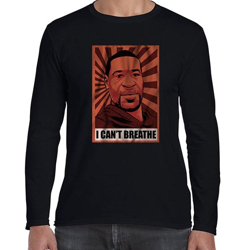I Can't Breathe - George Floyd BLM Pop Art Long Sleeve Tshirt Shirt Mens Unisex 6465
