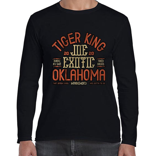 Joe Exotic The Tiger King Oklahoma Long Sleeve Tshirt Shirt Mens Unisex 6446