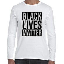 Load image into Gallery viewer, Black Lives Matter Typography Awareness Long Sleeve Tshirt Shirt Mens Unisex 6459