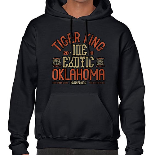 Joe Exotic The Tiger King Oklahoma Hoodies Hoodie Hoody Mens Ladies Kids Unisex 6446