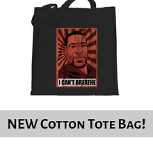 Load image into Gallery viewer, I Can't Breathe - George Floyd BLM Pop Art Tote Bag Cotton Shopper 38x42cm 6465