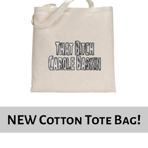 That Bitch Carole Baskin Joe Exotic Tiger King Funny Tote Bag Cotton Shopper 38x42cm 6441