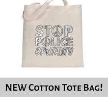 Load image into Gallery viewer, Stop Police Brutality BLM Movement Awareness Tote Bag Cotton Shopper 38x42cm 6461