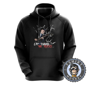 Let There be Rock Hoodies Hoodie Hoody Jumper Pullover Mens Ladies Kids Unisex 0263