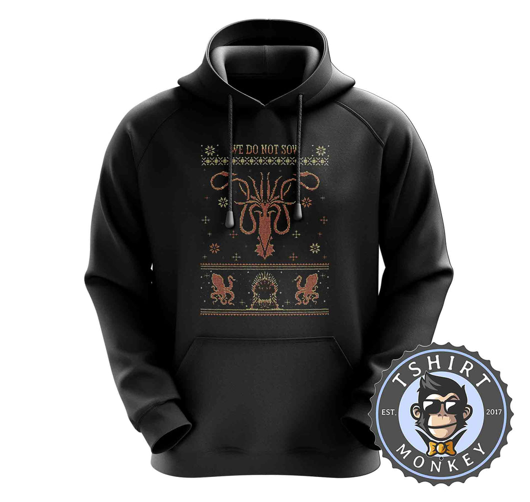 We Do Not Sow Ugly Sweater Christmas Hoodies Hoodie Hoody Jumper Pullover Mens Ladies Kids Unisex 2879