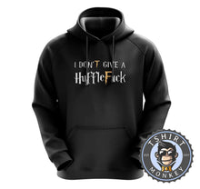 Load image into Gallery viewer, I Don't Give A Huffle Fuck - Harry Potter Movie Inspired Funny Hoodies Hoodie Hoody Jumper Pullover Mens Ladies Kids Unisex 1141