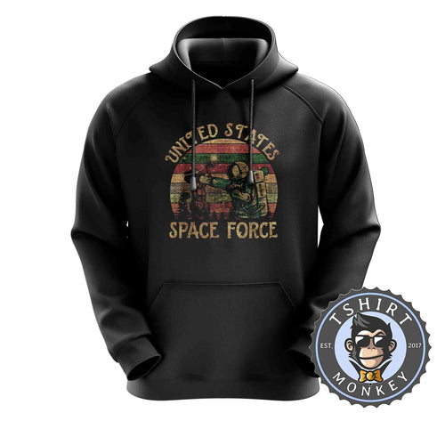 US Space Force Astronaut Funny Vintage Hoodies Hoodie Hoody Mens Ladies Kids Unisex 1546