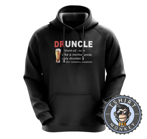 Druncle - Not Your Normal Uncle Hoodies Hoodie Hoody Jumper Pullover Mens Ladies Kids Unisex 0292