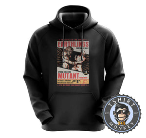 Earthlings Last Hope Alien Mutant Funny Halftone Poster Hoodies Hoodie Hoody Jumper Pullover Mens Ladies Kids Unisex 1103