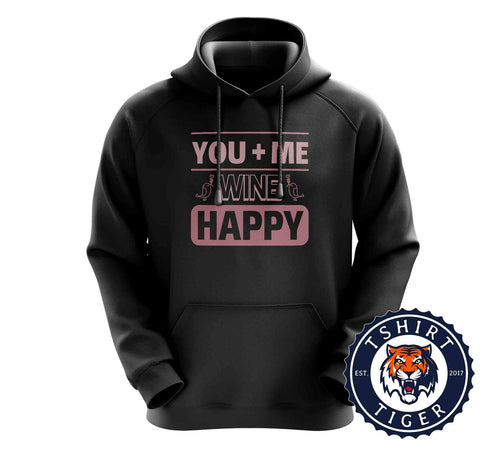 You Plus Me Equals Wine Happy Funny Valentines Couples Hoodies Hoodie Hoody Jumper Pullover Mens Ladies Kids Unisex 3246
