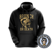Load image into Gallery viewer, Brunch or Death Funny Grim Reaper Foodie Vintage Hoodies Hoodie Hoody Jumper Pullover Mens Ladies Kids Unisex 1224
