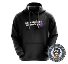 Load image into Gallery viewer, Majestic As Fuck Unicorn Inspired Graphic Hoodies Hoodie Hoody Jumper Pullover Mens Ladies Kids Unisex 1214