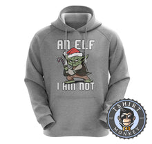 Load image into Gallery viewer, An Elf I Am Not Hoodies Hoodie Hoody Jumper Pullover Mens Ladies Kids Unisex 1621