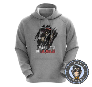 I Want You To Halloween Death Grim Reaper Inspired Graphic Hoodies Hoodie Hoody Jumper Pullover Mens Ladies Kids Unisex 1143