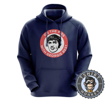 Load image into Gallery viewer, On The Piss With Georgie Best Hoodies Hoodie Hoody Jumper Pullover Mens Ladies Kids Unisex 0153