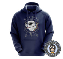 Load image into Gallery viewer, Everything Will Be Ok - Cool Dog Graphic Hoodies Hoodie Hoody Jumper Pullover Mens Ladies Kids Unisex 1209