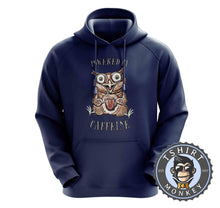 Load image into Gallery viewer, Powered by Caffeine Hoodies Hoodie Hoody Jumper Pullover Mens Ladies Kids Unisex 2975