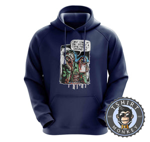 Can't Start My Day Without A Freshly Ground Joe Funny Comic Hoodies Hoodie Hoody Jumper Pullover Mens Ladies Kids Unisex 1199