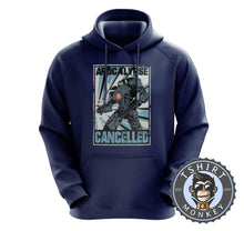 Load image into Gallery viewer, Apocalypse Cancelled Hoodies Hoodie Hoody Jumper Pullover Mens Ladies Kids Unisex 0272