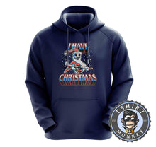 Load image into Gallery viewer, I Have Christmas Hoodies Hoodie Hoody Jumper Pullover Mens Ladies Kids Unisex 2862