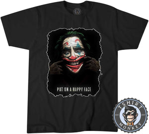 Put On A Happy Face Tshirt Mens Unisex 2972