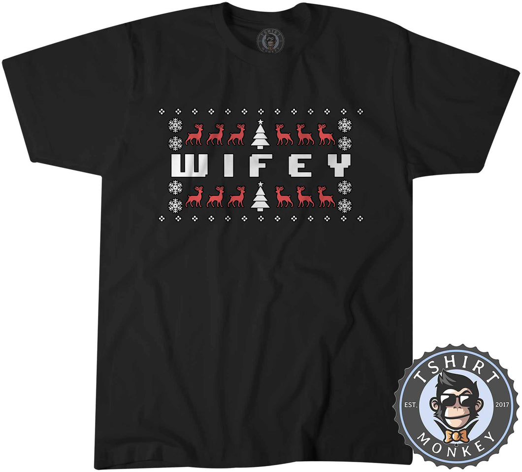 Wifey Ugly Sweater Christmas Tshirt Mens Unisex 1679