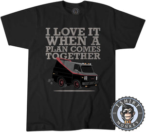 I Love It When The Plan Comes Together Tshirt Kids Youth Children 0147