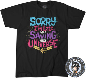 Sorry I Am Late Tshirt Kids Youth Children 0323