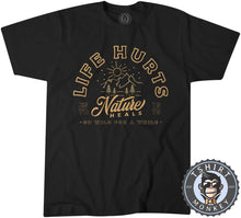 Load image into Gallery viewer, Life Hurts Nature Heals Vintage Summer Tshirt Mens Unisex 1169