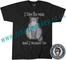 Load image into Gallery viewer, I Like Fat Cats And I Can Not Lie T-Shirt Unisex Mens Kids Ladies