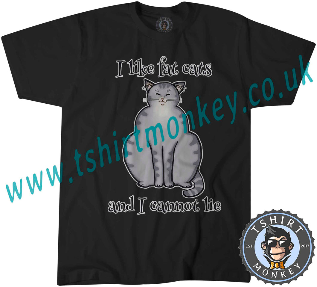 I Like Fat Cats And I Can Not Lie T-Shirt Unisex Mens Kids Ladies - TeeTiger