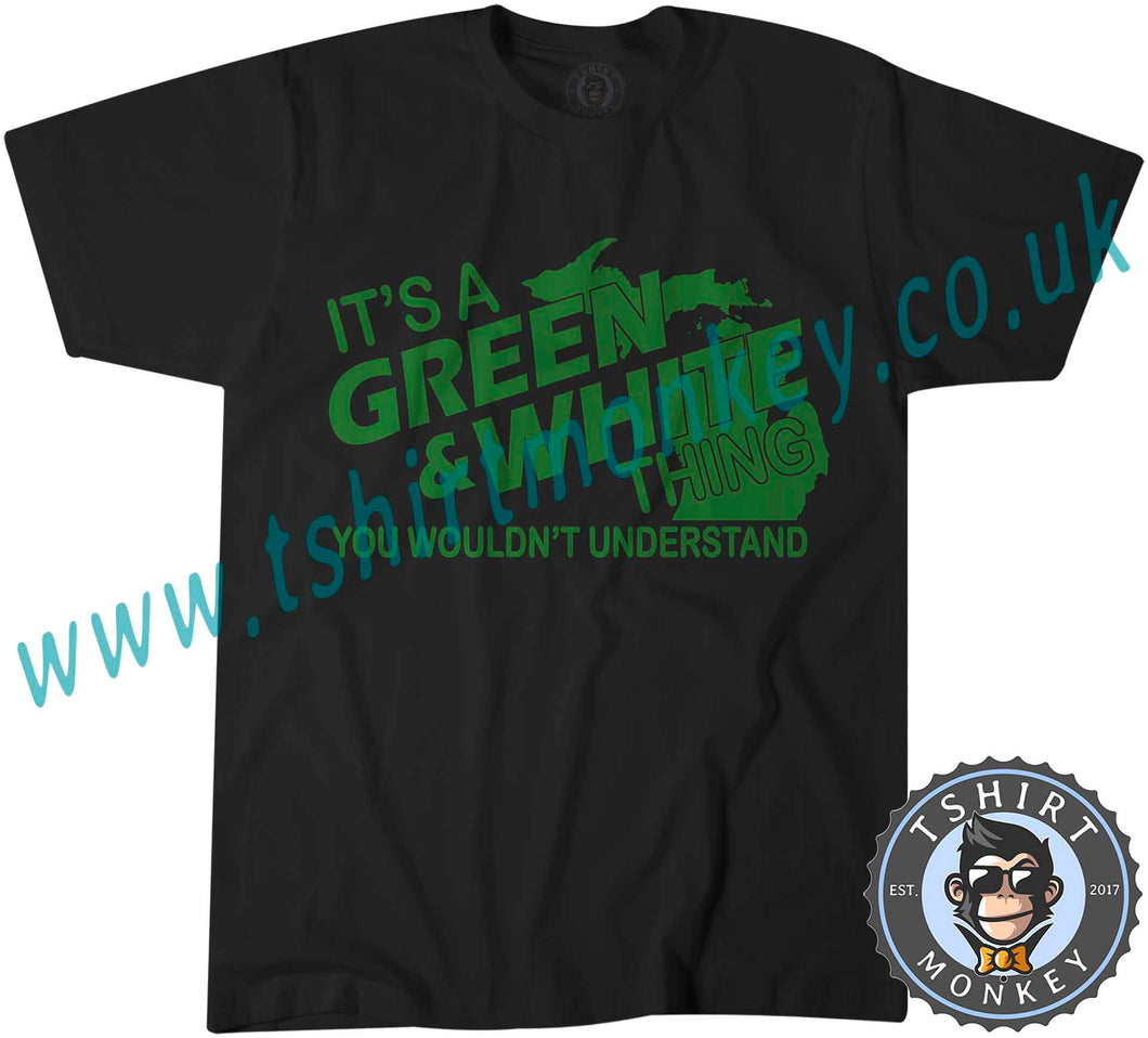 Michigan State Spartans It's A Green And White Thing T-Shirt Unisex Mens Kids Ladies - TeeTiger