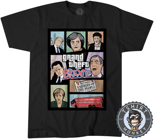 Grand Theft BREXIT Game Inspired Funny Graphic Tshirt Mens Unisex 1009