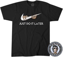 Load image into Gallery viewer, Just Do It Later - Sloth Tshirt Kids Youth Children 0206
