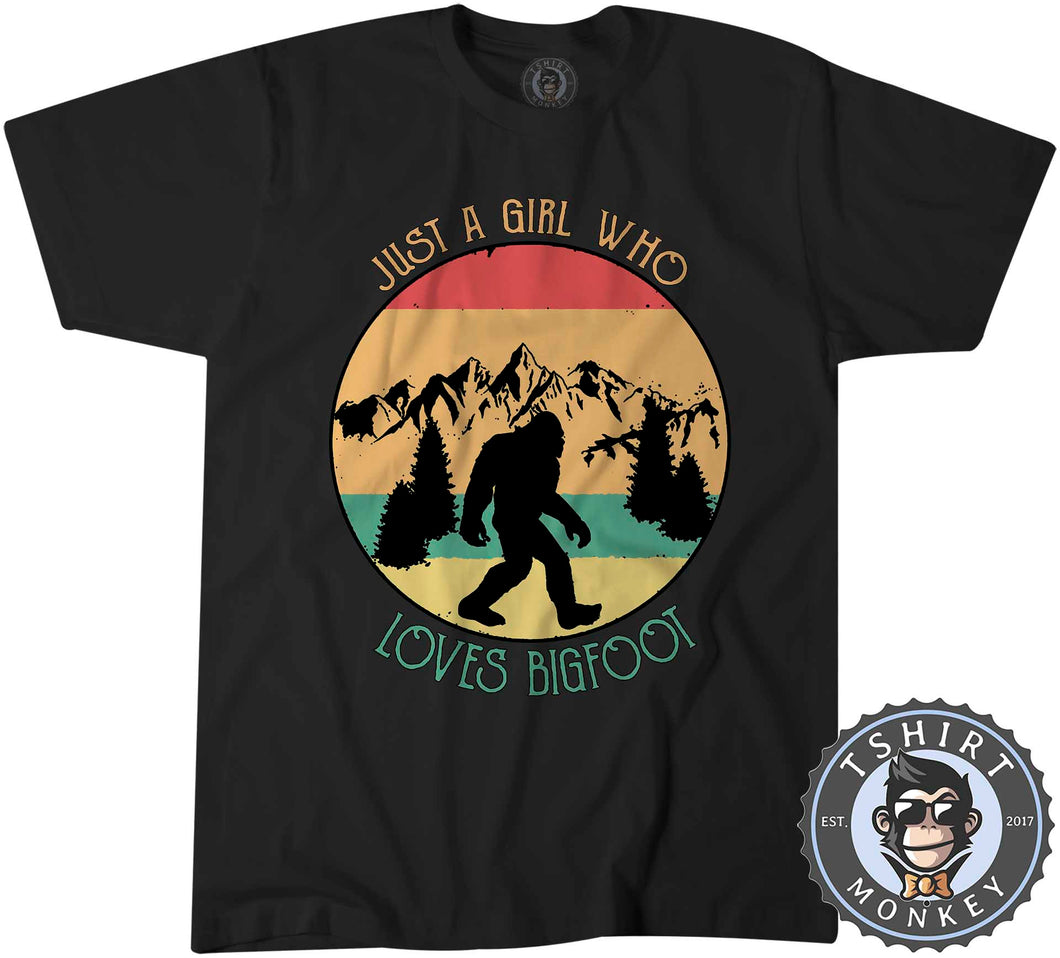 Just A Girl Who Loves Bigfoot Funny Vintage Statement Tshirt Mens Unisex 1082
