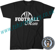 Load image into Gallery viewer, Football Mom T-Shirt Unisex Mens Kids Ladies